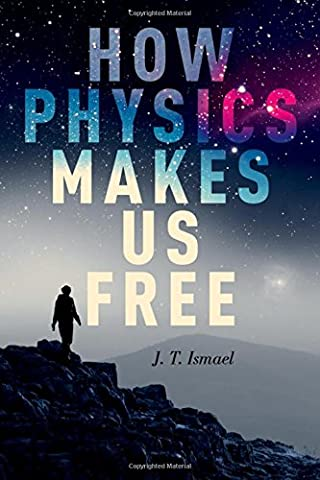 How Physics Makes Us Free (Free Make Y)