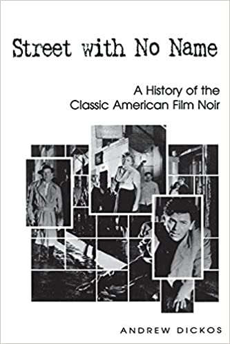 Street With No Name A History Of The Classic American Film