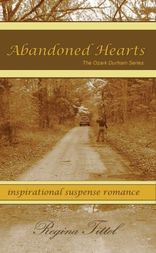 Abandoned Hearts (The Ozark Durham Series Book 1) by [Tittel, Regina]