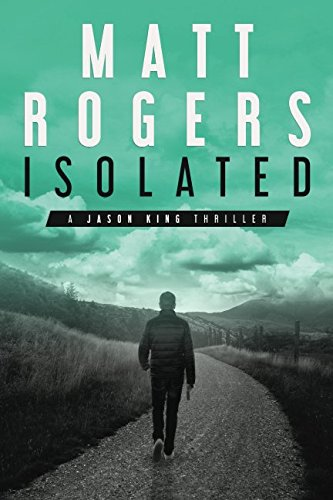 isolated-a-jason-king-thriller-jason-king-series