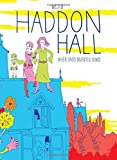 Haddon Hall: When David Invented Bowie (Graphic Novel)