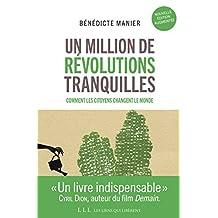 Un million de révolutions tranquilles (Nouvelle édition augmentée) (French Edition)