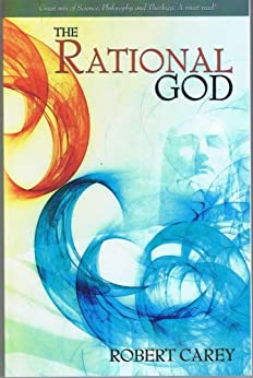 The Rational God by [Carey, Robert]