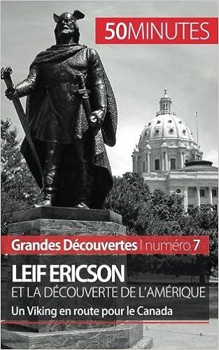 Lire un Leif Ericson et la découverte de l'Amérique: Un Viking en route pour le Canada pdf epub