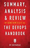 img - for Summary, Analysis & Review of Gene Kim's, Jez Humble's, Patrick Debois's, & John Willis's the Devops Handbook by Instaread book / textbook / text book