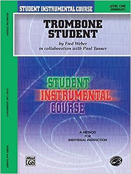 ^FULL^ Student Instrumental Course Trombone Student: Level I. titulos profesor history hasta novel upcoming parte ninas 514QoatSl0L._SY344_BO1,204,203,200_