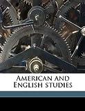 American and English Studies, Whitelaw Reid, 1149263415