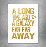 Gold Foil Art Print - A Long Time Ago Star Wars Typography Quote 8x10 inches