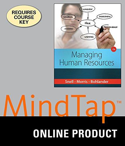 MindTap Management for Snell/Bohlander's Managing Human Resources, 17th Edition