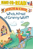 Who's Afraid of Granny Wolf?, Lisa Wheeler, 0689849524