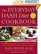 #5: The Everyday DASH Diet Cookbook: Over 150 Fresh and Delicious Recipes to Speed Weight Loss, Lower Blood Pressure, and Prevent Diabetes (A DASH Diet Book)
