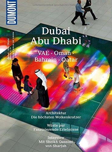 DuMont Bildatlas Dubai, Abu Dhabi: VAE, Oman, Bahrain, Qatar