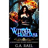 The Witch's Familiars: A WhyChoose Paranormal Romance (Harem of Babylon Book 1)