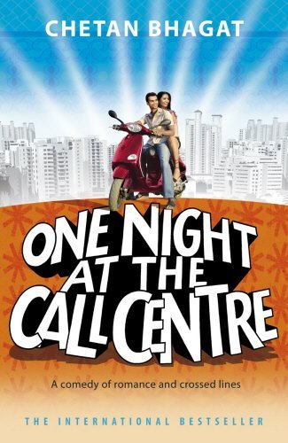 One Night At The Call Centre by Chetan Bhagat (2013-08-30)