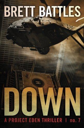 Download Down (A Project Eden Thriller) (Volume 7) ebook