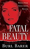 Fatal Beauty (Pinnacle True Crime)