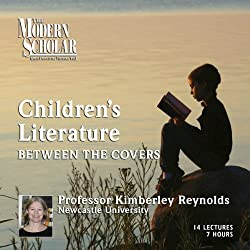 The Modern Scholar: Children's Literature