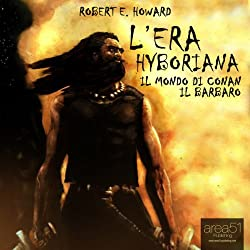 L'era Hyboriana [The Hyborian Age]