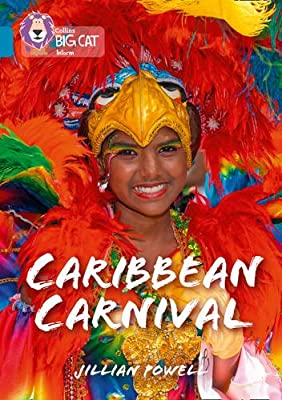 Collins Big Cat - Caribbean Carnival: Band 13/Topaz