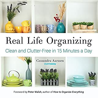 Book Cover: Real Life Organizing: Clean and Clutter-Free in 15 Minutes a Day