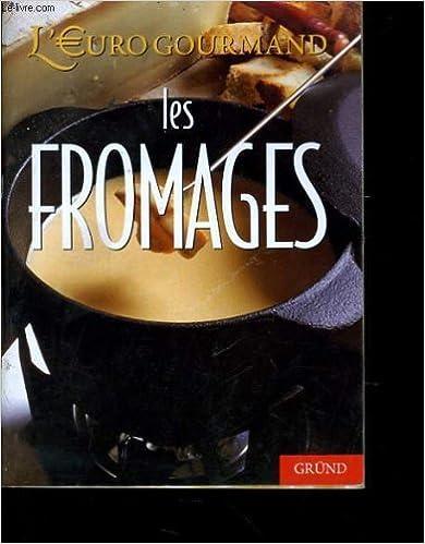 Livre Les fromages pdf