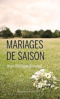 Mariages de saison, Blondel, Jean-Philippe