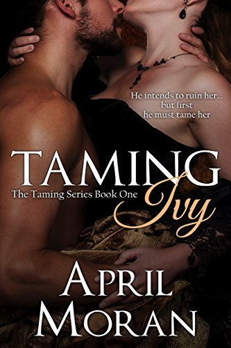 - Taming Ivy (The Taming Series Book 1)