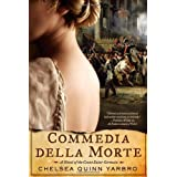 Commedia Della Morte: A Novel of the Count Saint-Germain (St. Germain)
