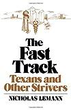 The Fast Track, Nicholas Lemann, 0393332071