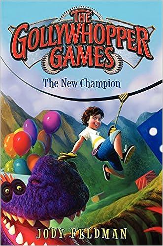 The Gollywhopper Games: The New Champion: Jody Feldman, Victoria ...