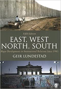Book East, West, North, South: Major Developments in International Relations Since 1945