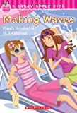 Candy Apple #10: Making Waves
