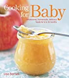 Cooking for Baby, Lisa Barnes, 1416599185