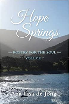 Hope Springs: POETRY FOR THE SOUL - VOLUME 2