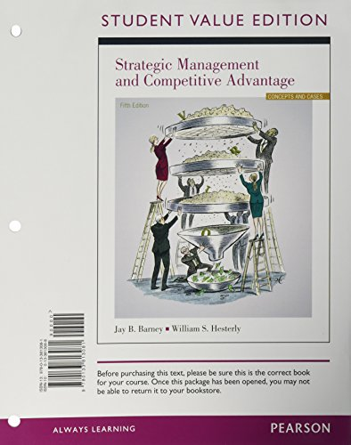 Strategic Management and Competitive Advantage, Student Value Edition Plus 2014 MyLab Management with Pearson eText -- A