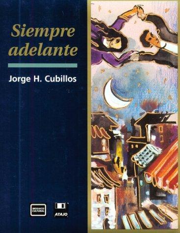 Siempre adelante: A Brief Course for Intermediate Spanish