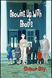 Growing Up With Ghosts