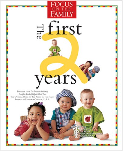 Focus on the Family:The First 2 Years