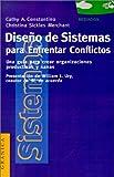 img - for Diseno de Sistemas Para Enfrentar Conflictos: Una Guia Para Crear Organizaciones Productivas y Sanas (Spanish Edition) book / textbook / text book