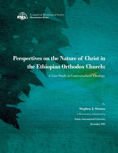 Perspectives on the Nature of Christ in the Ethiopian Orthodox Church