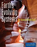 Earth's Evolving Systems: the History of Planet Earth, Ronald Martin, 1449648908