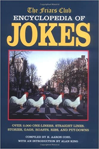 Friars Club Encyclopedia Of Jokes Over 2000 One Liners Straight