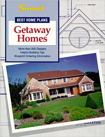 Getaway homes best home plans sunset books 9780376011398 amazon getaway homes best home plans sunset books 9780376011398 amazon books malvernweather Gallery