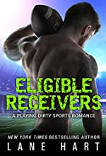 Eligible Receivers (A Playing Dirty Sports Romance Book 4)