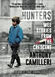Hunters: Wee Stories From The Crescent: A Reminiscence of Perth's Hunter Crescent