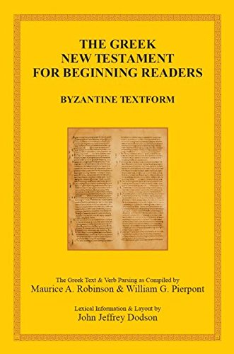 the-greek-new-testament-for-beginning-readers-the-byzantine-greek-text-verb-parsing