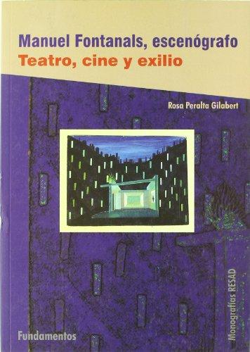 Manuel Fontanals, escenógrafo (Arte / Teoria teatral) por Rosa Peralta