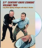 img - for 21st CENTURY KNIFE COMBAT, VOLUME TWO; Long Blade Fighting Strategies book / textbook / text book