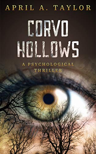 Corvo Hollows: A Psychological Thriller
