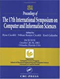 Proceedings of the 17th International Symposium on Computer and Information Sciences : ISCIS XVII, October 28-30, 2002, Orlando, Florida, USA, , 0849314909